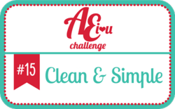 AE challenge #15 Clean & Simple